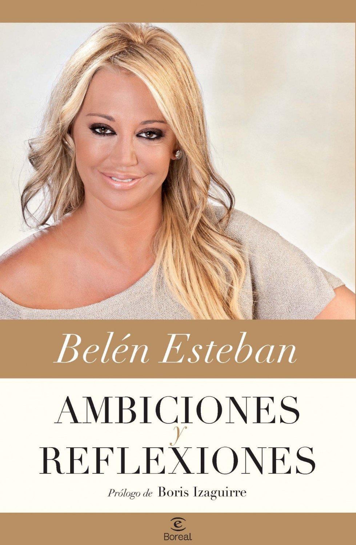 AMBICIONES Y REFLEXIONES EBOOK | BELEN ESTEBAN | Descargar ...